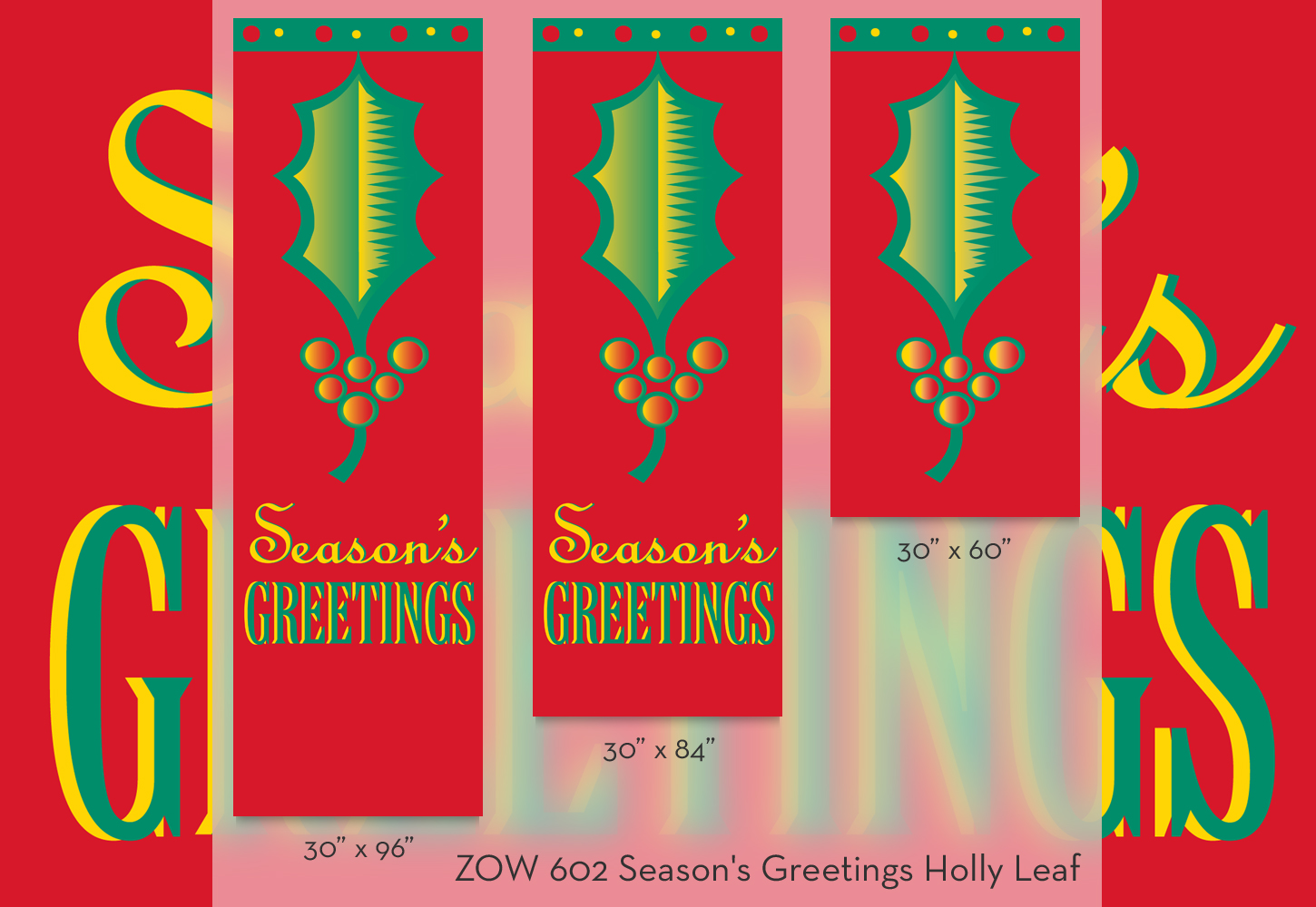 ZOW 602 Season's Greetings Holly Leaf
