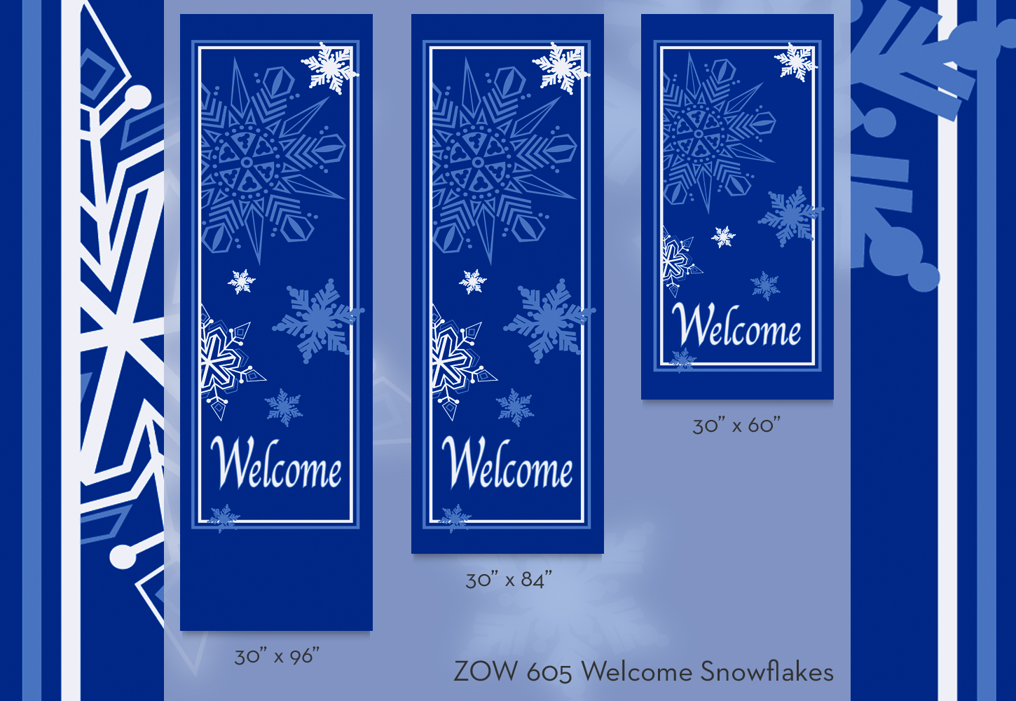 ZOW 605 Welcome Snowflakes
