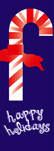 zow 606 Candy Cane Happy Holidays